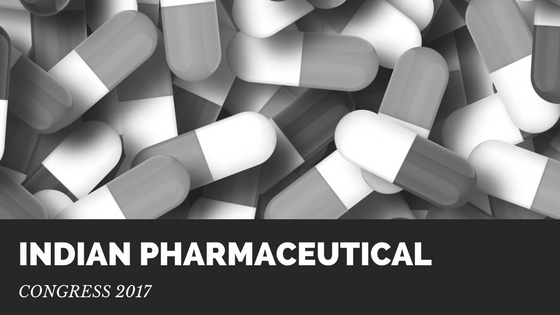 INDIAN PHARMACEUTICAL CONGRESS, 2017